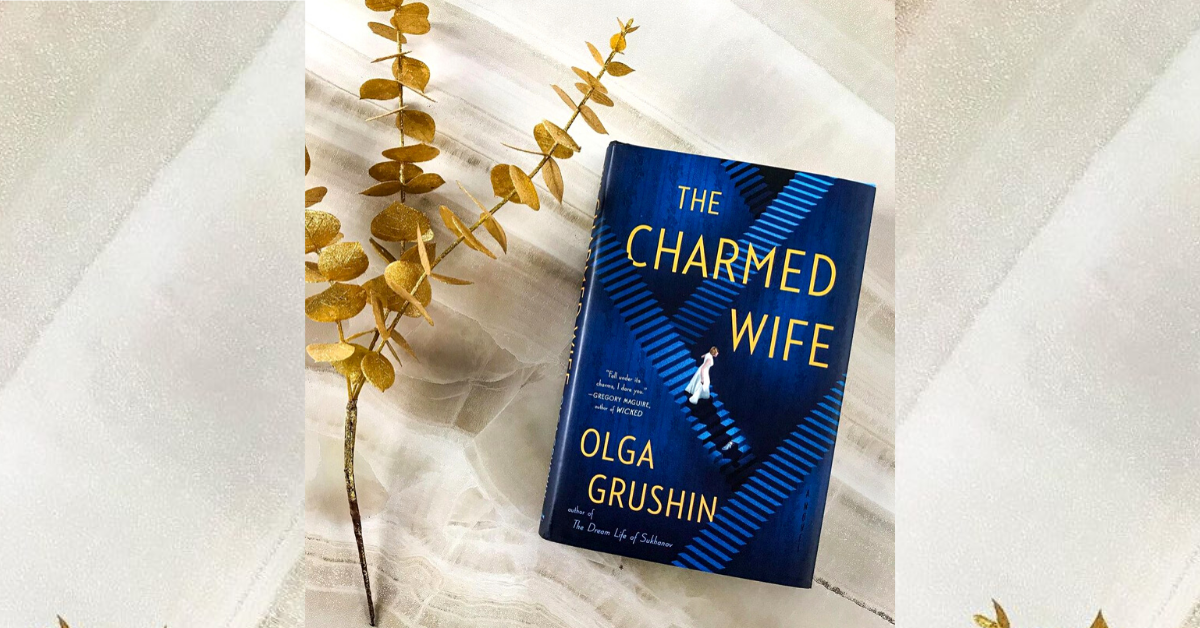 The Charmed Wife by Olga Grushin Is a Dark, Twisted Take on Cinderella